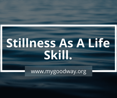 Stillness as a life skill