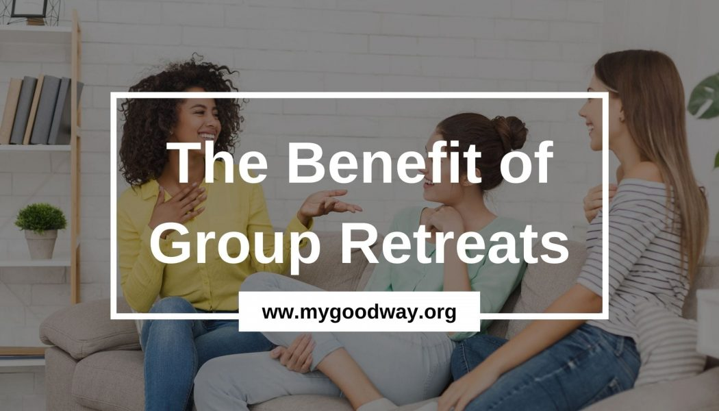 The Benefit of Group Retreats