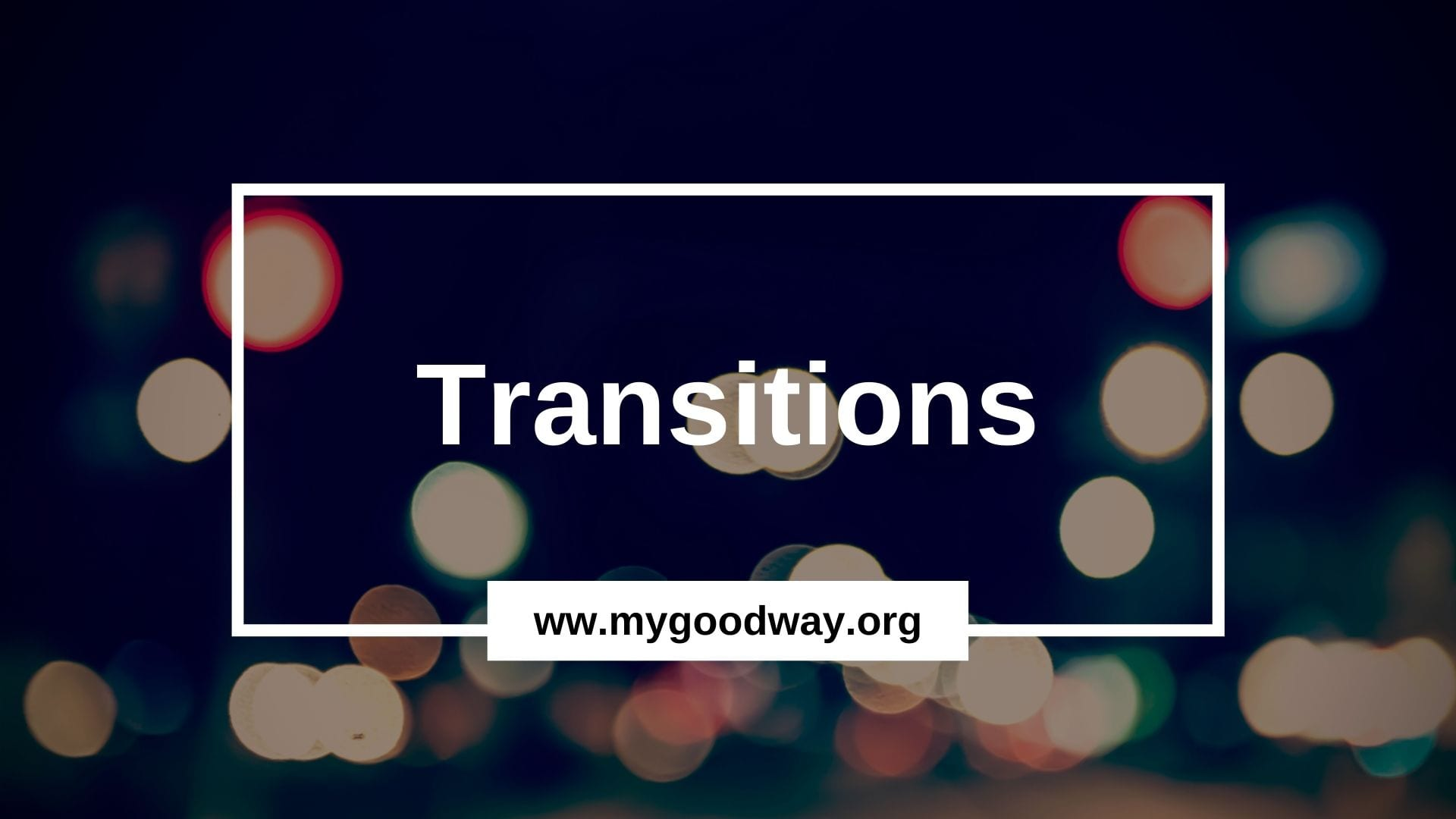 Crossroads blog - Transitions