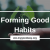 Crossroads blog - forming good habits (1)
