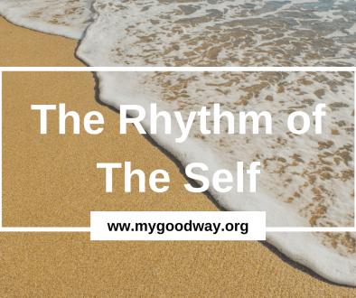 Crossroads blog - rhythm of the self
