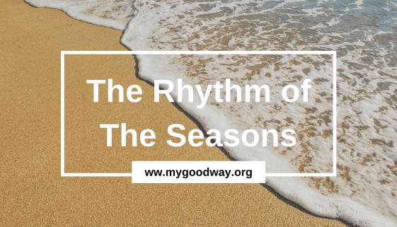 Crossroads blog - rhythm of the seasons